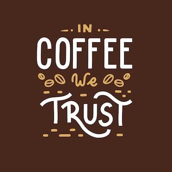 No café confiamos citações de letras de mão