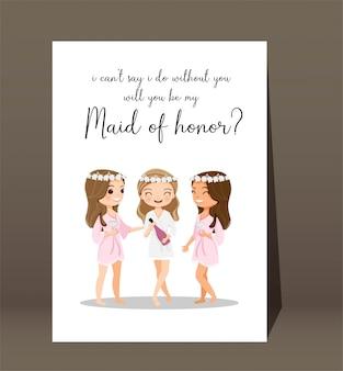 Noiva e dama de honra bonitos com texto você será minha dama de honra para o modelo de casamento