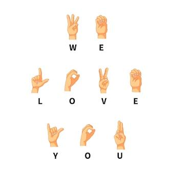 Nós amamos você na linguagem da mão