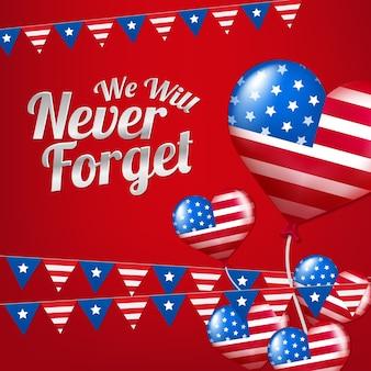 Nós nunca esqueceremos a bandeira americana