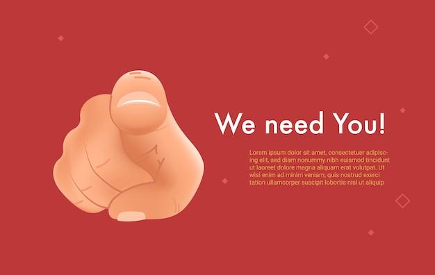 Nós precisamos de você. ilustração em vetor 3d realista da mão humana com o dedo apontando e gesticulando em sua direção como pessoa procurada isolada no fundo vermelho. banner brilhante para hora ou promoção e oferta
