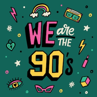 Nós somos os anos noventa. cartaz de letras. conjunto de adesivos doodle