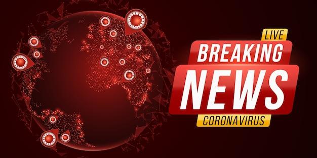 Notícias de última hora covid-19. globo futurista do vírus corona. infecção celular perigosa. planeta terra vista do espaço com surto de gripe coronavírus.