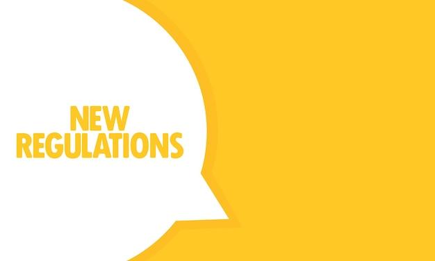 Novo banner de bolha do discurso de regulamentos. novo texto regulamentar. pode ser usado para negócios, marketing e publicidade. vetor eps 10. isolado no fundo branco.