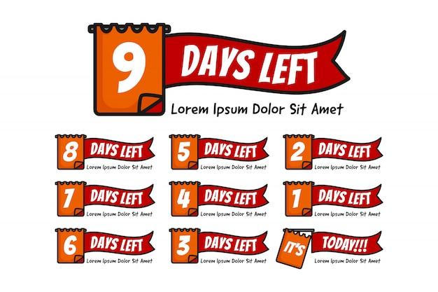 Número de dias restantes com ilustração de nota ou data definida do número 9 até 0 ou hoje