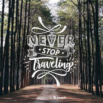 Nunca pare de viajar