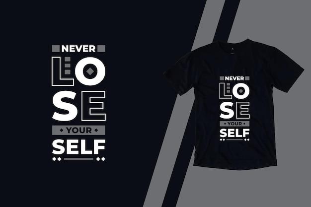 Nunca se perca o design de camisetas com citações modernas