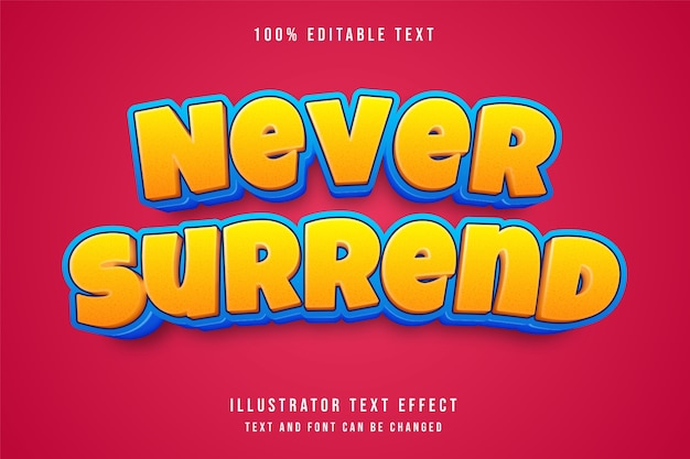 Nunca se renda, efeito de texto editável 3d estilo gradação amarela azul