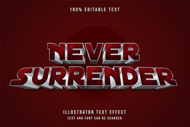 Nunca se renda, efeito de texto editável em 3d com gradação vermelha estilo de texto metálico