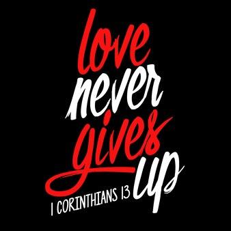 O amor nunca desiste