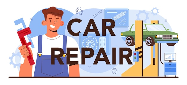 O automóvel do cabeçalho tipográfico da reparação de automóveis foi consertado na oficina de automóveis
