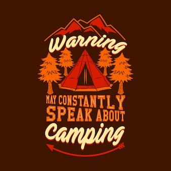 O aviso pode falar constantemente sobre o acampamento