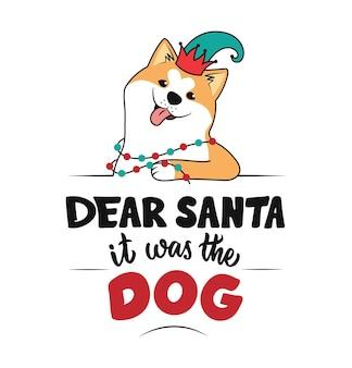O cachorro com um chapéu elfo a frase querido papai noel era o cachorro a cabeça akita é boa para o natal