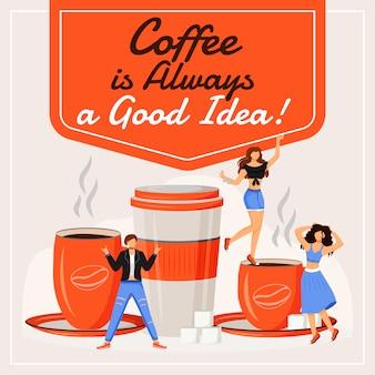 O café é sempre uma boa idéia para postar nas mídias sociais. frase motivacional. modelo de design do banner da web. reforço de cafeteria, layout de conteúdo com inscrição.