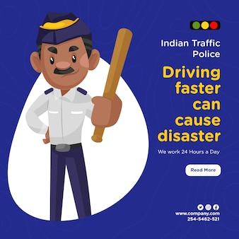 O design do banner da polícia de trânsito indiana dirigindo mais rápido pode causar um desastre