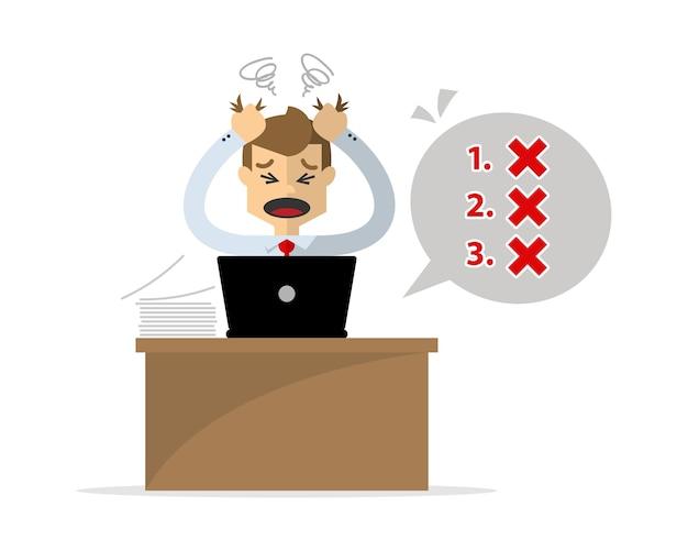 O empresário fica com dor de cabeça porque seu trabalho inacabado