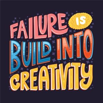 O fracasso é construído em letras de criatividade