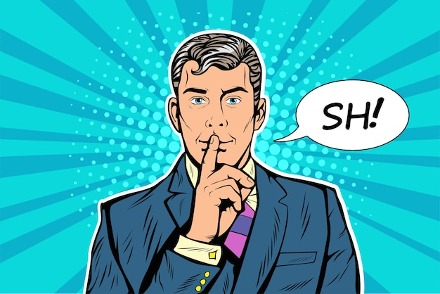 O homem pede silêncio fazendo gesto shhh
