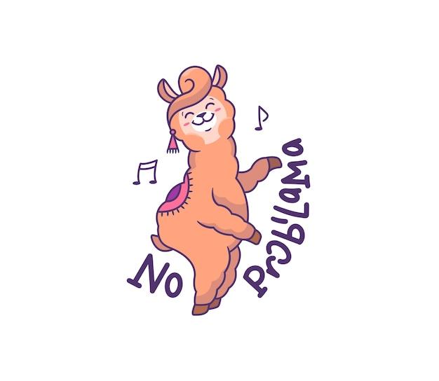 O lhama engraçado dançando sobre um fundo branco. alpaca de desenho animado com frase de rotulação - sem probllama.