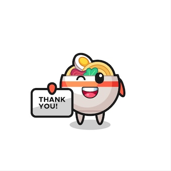 O mascote da tigela de macarrão segurando uma faixa que diz obrigado, design de estilo fofo para camiseta, adesivo, elemento de logotipo