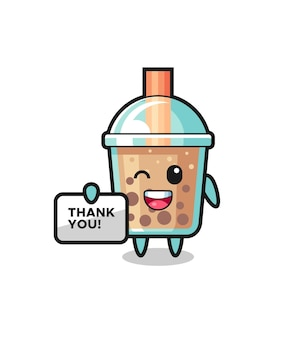 O mascote do chá da bolha segurando uma faixa que diz obrigado, design de estilo fofo para camiseta, adesivo, elemento de logotipo