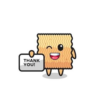 O mascote do macarrão instantâneo cru segurando uma faixa que diz obrigado, design de estilo fofo para camiseta, adesivo, elemento de logotipo