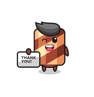 O mascote do rolo de wafer segurando uma faixa que diz obrigado, design de estilo fofo para camiseta, adesivo, elemento de logotipo