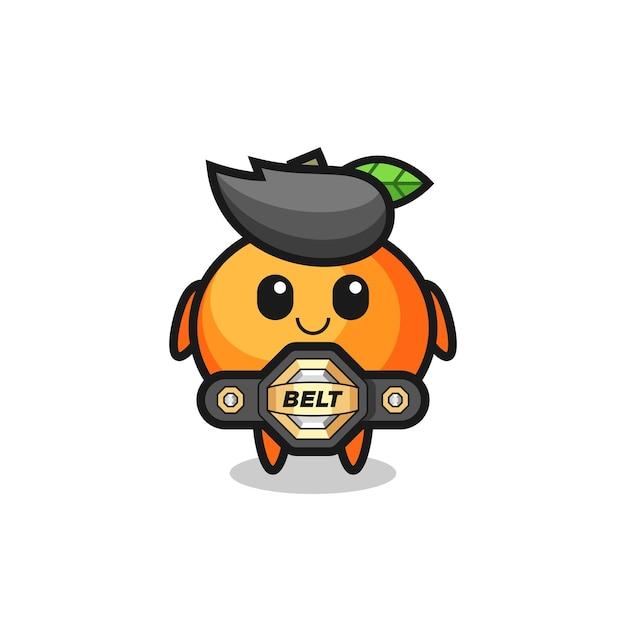 O mascote lutador de mma laranja mandarim com um cinto, design de estilo fofo para camiseta, adesivo, elemento de logotipo