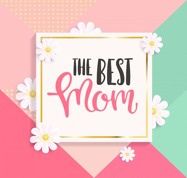 O melhor cartão de saudação da mãe.