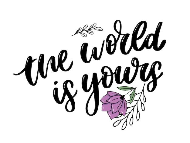O mundo é seu lettering