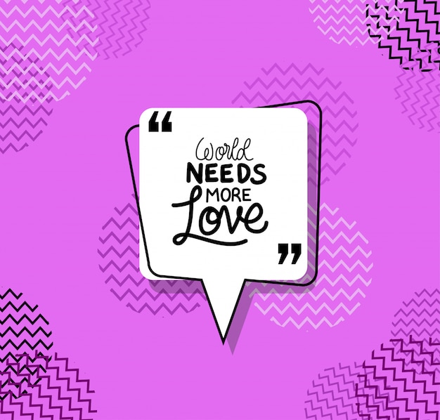 O mundo precisa de mais citações de amor