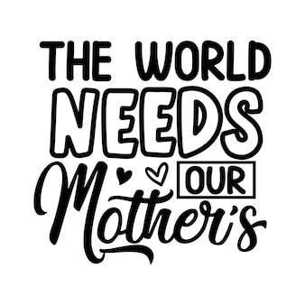 O mundo precisa do design de tipografia de nossas mães