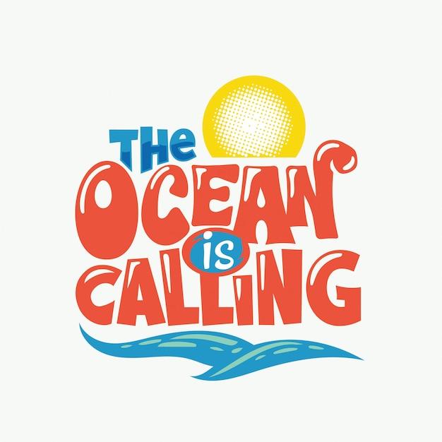 O oceano está chamando a frase. citação de verão