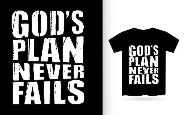 O plano de deus nunca falha tipografia para camiseta