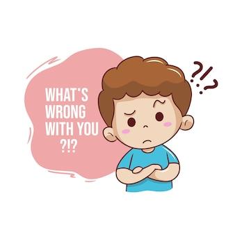 O que há de errado com você com caráter de menino
