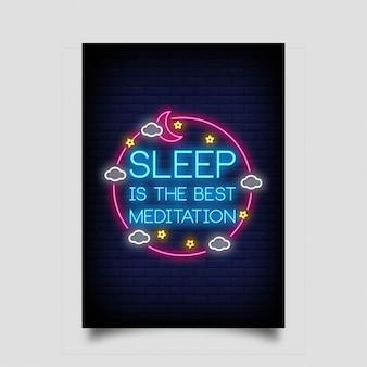 O sono é a melhor meditação para pôster no estilo neon.