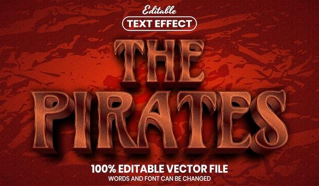 O texto dos piratas, efeito de texto editável de estilo de fonte