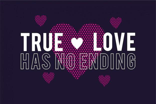 O verdadeiro amor não tem fim - tipografia