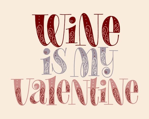 O vinho é a minha letra de dia dos namorados