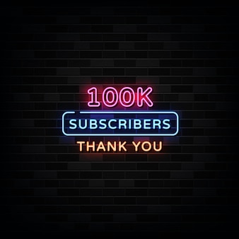 Obrigado 100.000 assinantes neon signs vector. modelo de design estilo neon