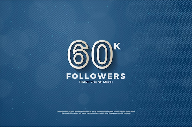 Obrigado a 60 mil seguidores com números listrados em marrom.