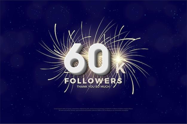 Obrigado pelos 60 mil seguidores com números e fogos de artifício.