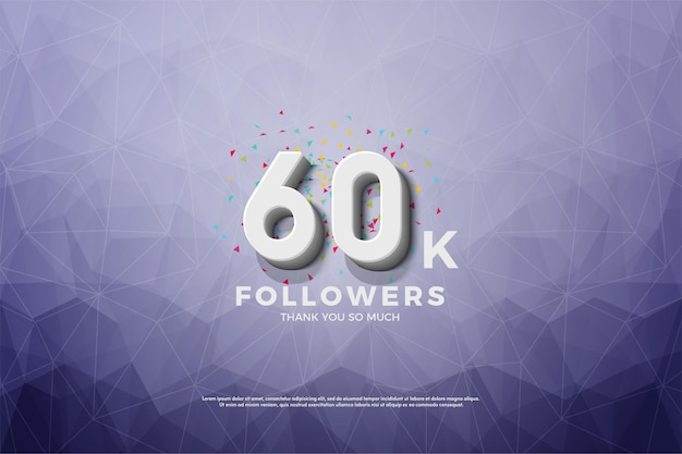 Obrigado pelos 60k seguidores com ilustrado usando papel cristalizado.