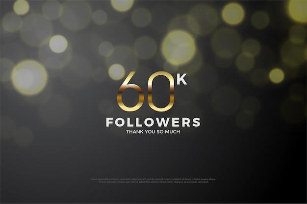 Obrigado por 60 mil seguidores com números dourados.