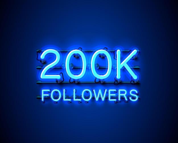 Obrigado povos seguidores, grupo social online 200k, letreiro de néon