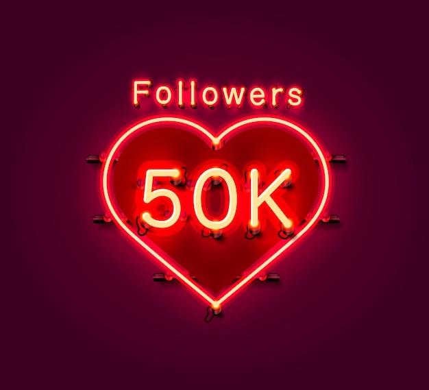 Obrigado povos seguidores, grupo social online 50k, letreiro de néon