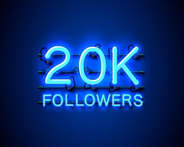 Obrigado povos seguidores, grupo social online de 20k, letreiro de néon