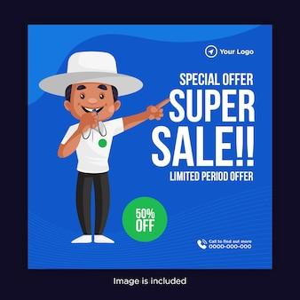 Oferta especial de período limitado de design de banner de super venda com árbitro