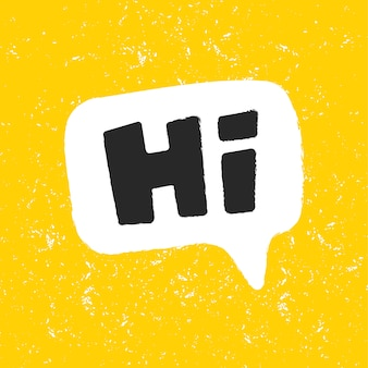 Oi. palavra em uma bolha do discurso. tipografia letras engraçadas. adesivo para conteúdo de mídia social.