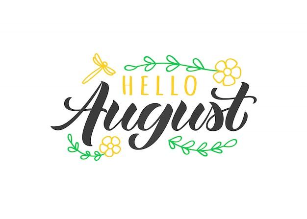 Olá agosto mão desenhada letras cartão com doodle flores e libélula. citação de verão inspirador.